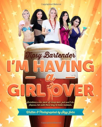 Tipsy Bartender - I'm having a girl over